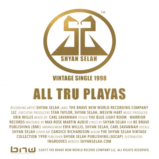 Shyan Selah ALL TRU PLAYAS - single art work