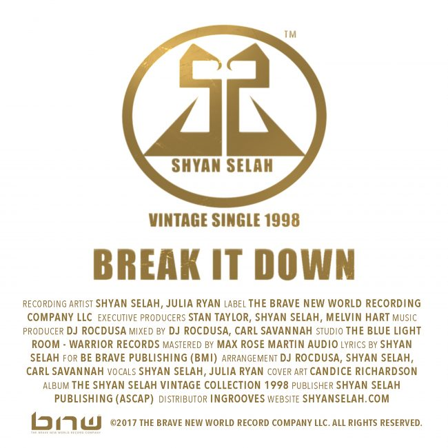 Shyan Selah - BREAK IT DOWN-single artwork