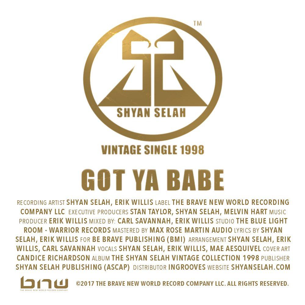 Shyan Selah - GOT YA BABE-single artwork