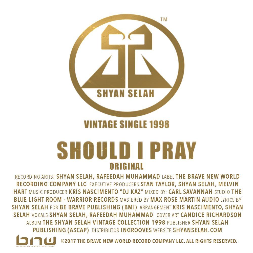 Shyan Selah - Should I Pray - single artwork