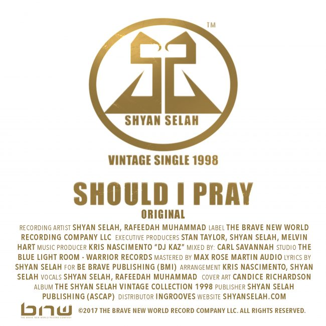Shyan Selah - Should I Pray - single artwork