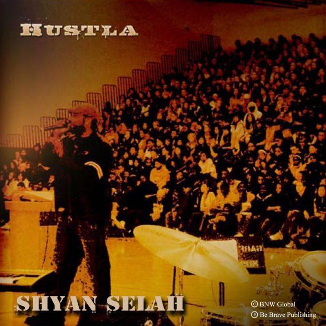Shyan Selah - Hustla single artwork