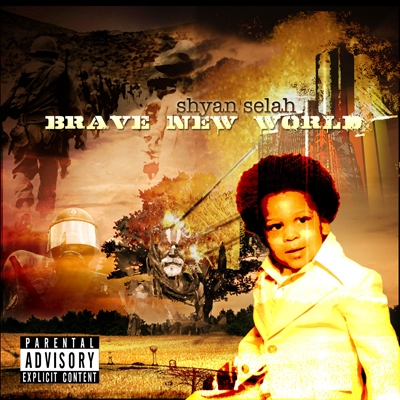 Shyan Selah - Brave New World album cover